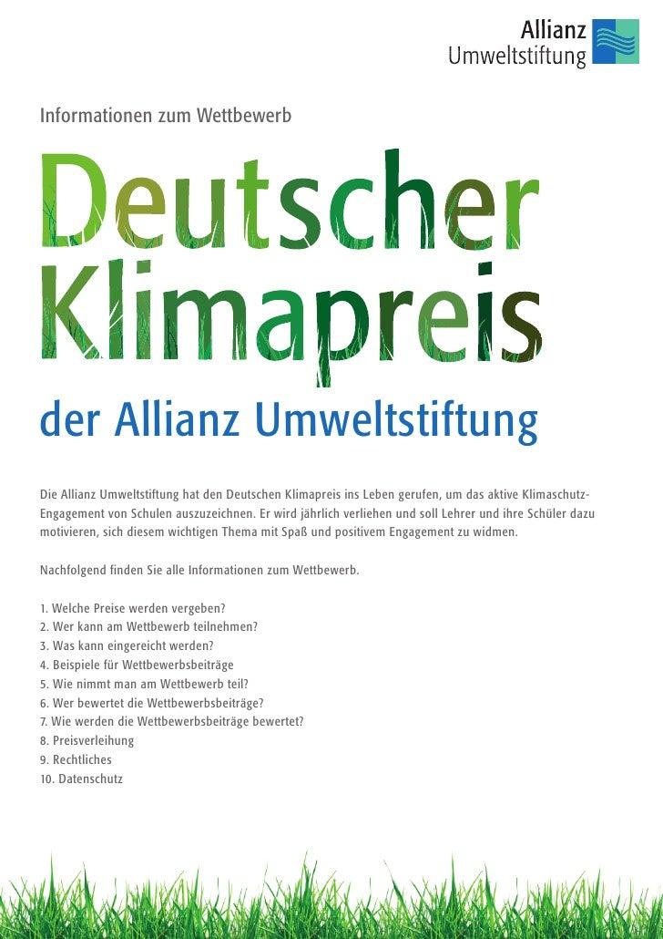 Informationen zum Wettbewerbder Allianz UmweltstiftungDie Allianz Umweltstiftung hat den Deutschen Klimapreis ins Leben ge...