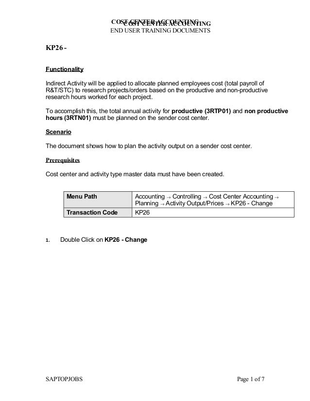 COST CENTER ACCOUNTING                            COST CENTER ACCOUNTING                         END USER TRAINING DOCUMEN...