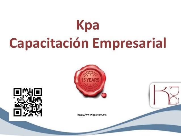 Kpa Capacitación Empresarial http://www.kpa.com.mx