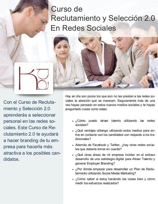 Curso de                       Reclutamiento y Selección 2.0                       En Redes Sociales                      ...