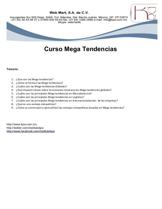 Curso Mega Tendencias Temario. 1. ¿Que son las Mega tendencias? 2. ¿Cómo se forman las Mega tendencias? 3. ¿Cuáles son las...