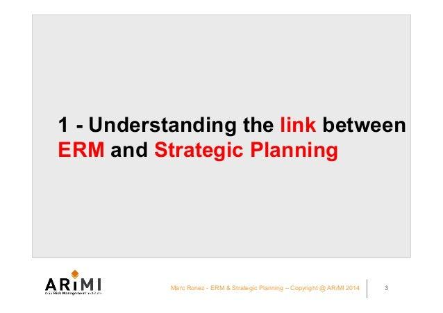 KPC ERM conference Kuwait 2014 - Integrating ERM and Strategic Planning - Marc Ronez presentation Slide 3