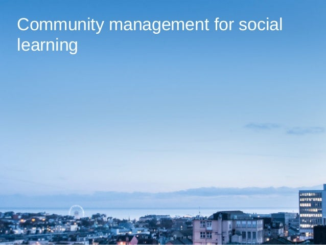 Community management for social learning