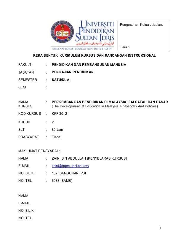 Pengesahan Ketua Jabatan:  Tarikh: REKA BENTUK KURIKULUM KURSUS DAN RANCANGAN INSTRUKSIONAL FAKULTI  :  PENDIDIKAN DAN PEM...