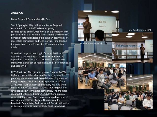 2019.07.25 Korea Proptech Forum Meet-Up Day Seoul, Sparkplus City Hall venue. Korea Proptech Forum held its third official...