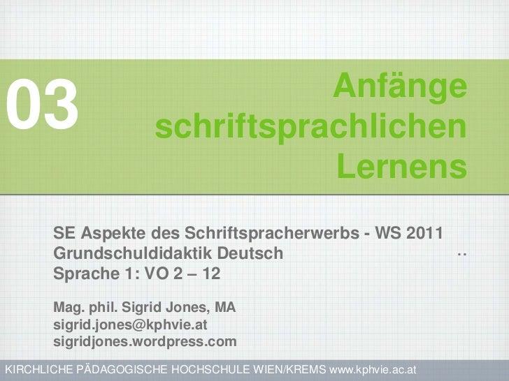 Anfänge03                    schriftsprachlichen                                 Lernens       SE Aspekte des Schriftsprac...