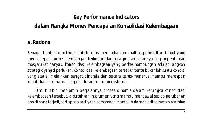 1 Key Performance Indicators dalam Rangka Monev Pencapaian Konsolidasi Kelembagaan a. Rasional Sebagai bentuk komitmen unt...