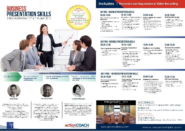 """BUSINESS  PRESENTATION SKILLS  3 dciy Mclsiercloss 190-21"""" August 2015  E  Objeciives  I-Gel more audience engagerneni and..."""