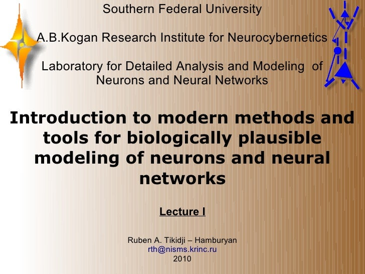Southern Federal University    A.B.Kogan Research Institute for Neurocybernetics     Laboratory for Detailed Analysis and ...