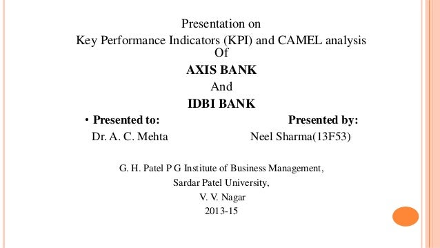 camels model of axis bank Financial analysis of select banks using camel  that hdfc takes the lead followed by icici and axis bank  the help of camel model approach,.