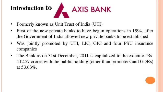 introduction to axis bank Nationalised banks in india - a complete list of government banks in india with name, these national banks are also known as public sector banks and psu banks.