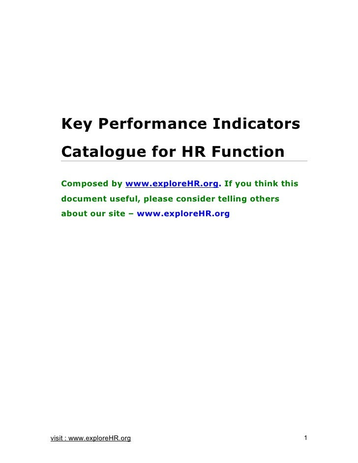 Key Performance Indicators    Catalogue for HR Function    Composed by www.exploreHR.org. If you think this    document us...