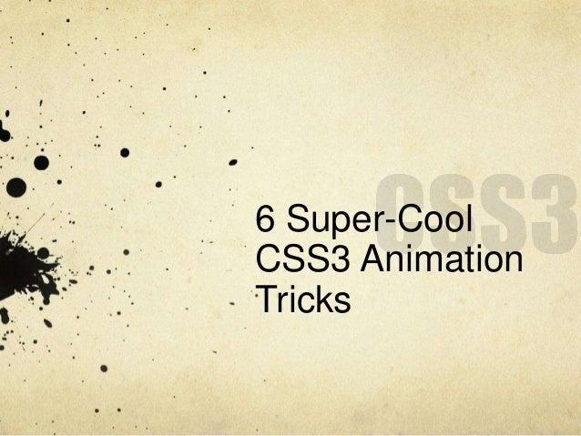 6 Super-CoolCSS3 AnimationTricks