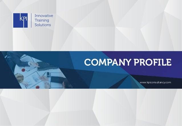 COMPANY PROFILE www.kpiconsultancy.com