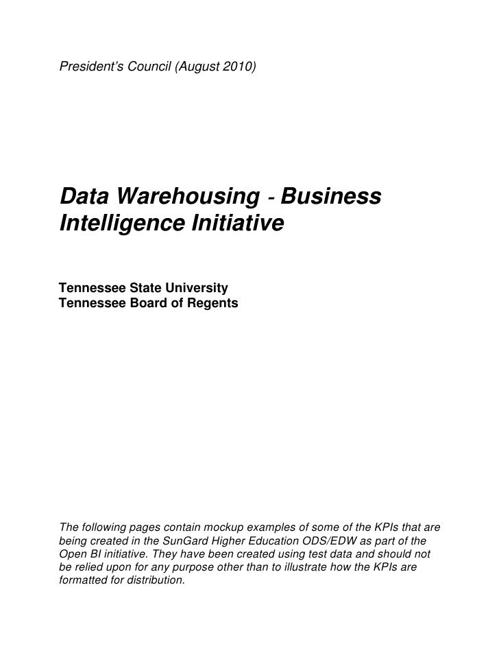 President's Council (August 2010)Data Warehousing BusinessIntelligence InitiativeTennessee State UniversityTennessee Board...