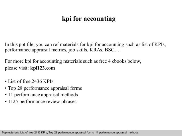 kpi for accounting  In this ppt file, you can ref materials for kpi for accounting such as list of KPIs,  performance appr...