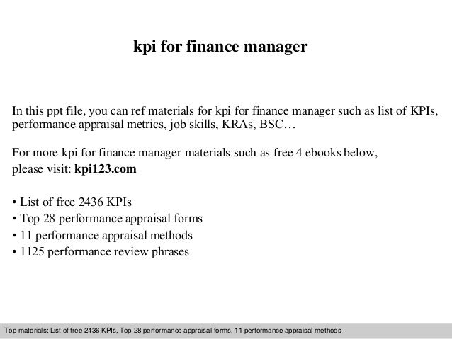 kpi for finance manager  In this ppt file, you can ref materials for kpi for finance manager such as list of KPIs,  perfor...