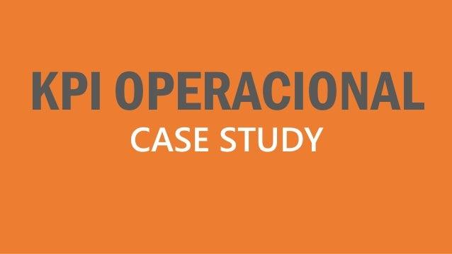 KPI OPERACIONAL CASE STUDY