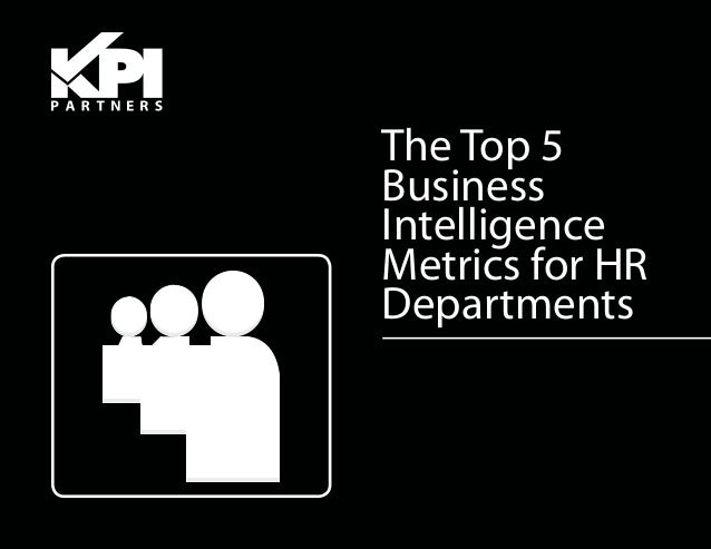 The Top 5BusinessIntelligenceMetrics for HRDepartments