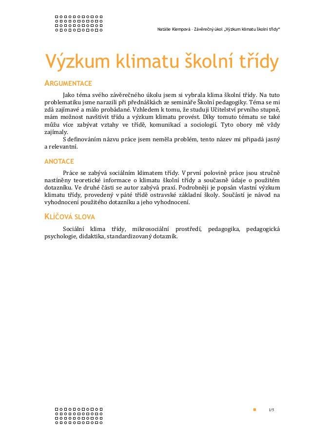 """Natálie Klempová – Závěrečný úkol """"Výzkum klimatu školní třídy""""Výzkum klimatu školní třídyARGUMENTACE       Jako téma svéh..."""