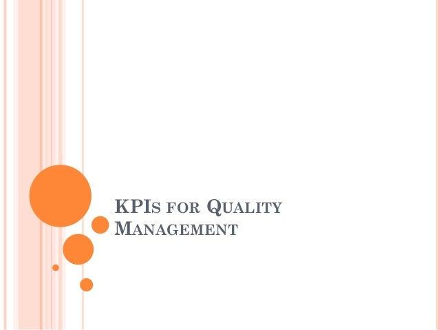KPIS FOR QUALITYMANAGEMENT