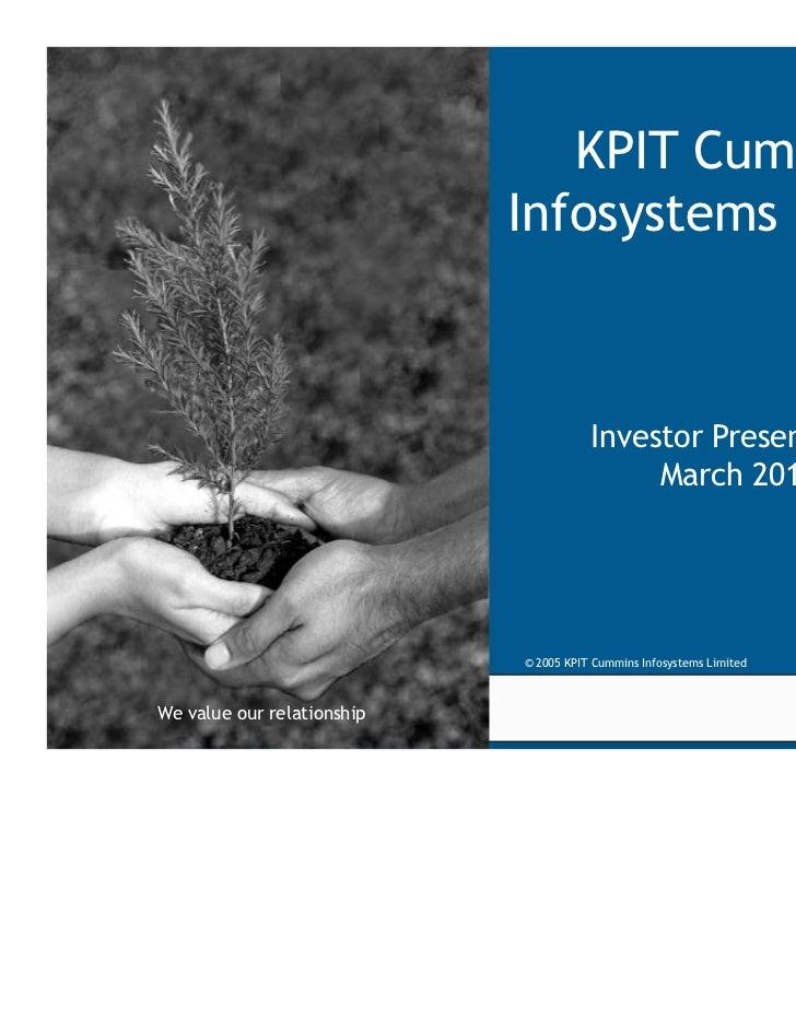 KPIT Cummins                             Infosystems Limited                                        Investor Presentation ...