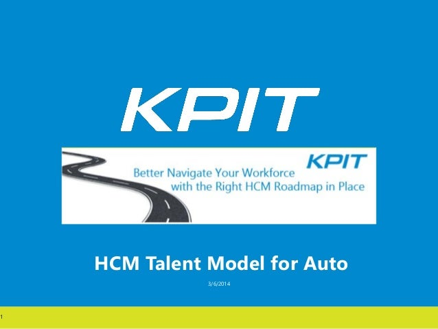HCM Talent Model for Auto 3/6/2014 1