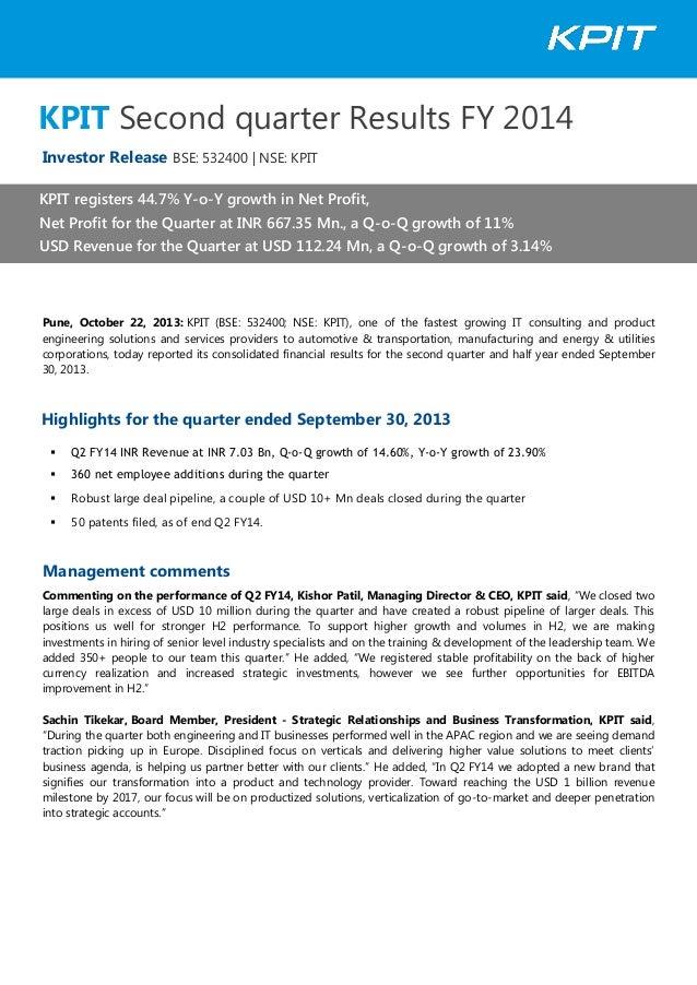 KPIT Second quarter Results FY 2014 Investor Release BSE: 532400 | NSE: KPIT KPIT registers 44.7% Y-o-Y growth in Net Prof...