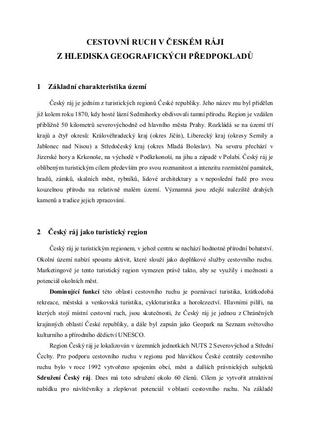 CESTOVNÍ RUCH V ČESKÉM RÁJI       Z HLEDISKA GEOGRAFICKÝCH PŘEDPOKLADŮ1   Základní charakteristika území    Český ráj je j...