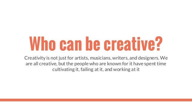 Creativity Slide 2
