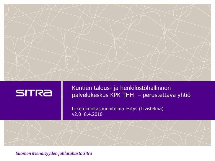 Esitys KPK THH -liiketoimintasuunnitelmasta