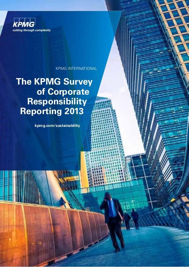 KPMG InternatIonal  The KPMG Survey of Corporate Responsibility Reporting 2013 kpmg.com/sustainability