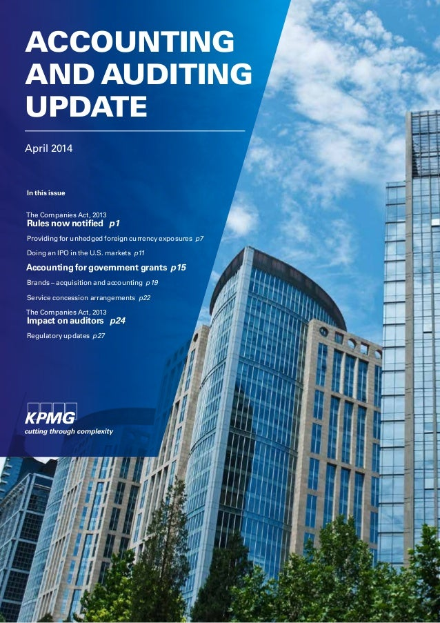 April 2014 ACCOUNTING AND AUDITING UPDATE In this issue The Companies Act, 2013 Rules now notified p1 Providing for unhedg...