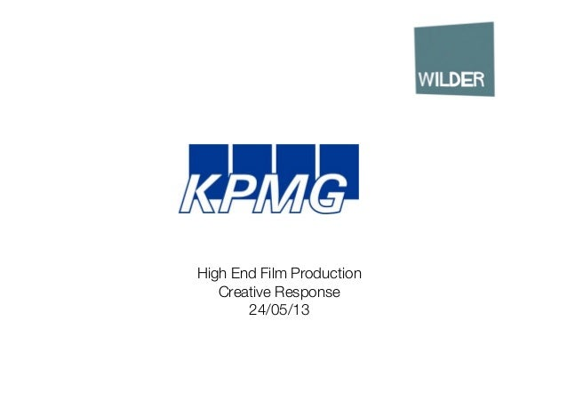 High End Film Production Creative Response 24/05/13