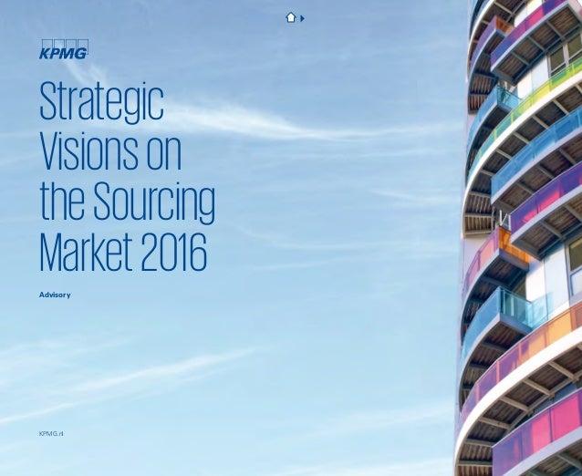 Strategic Visionson theSourcing Market2016Advisory KPMG.nl