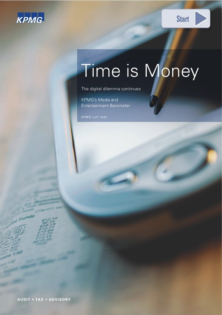 Time is Money The digital dilemma continues  KPMG's Media and Entertainment Barometer  KPMG LLP (UK)