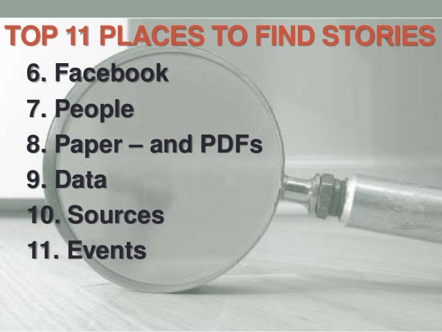 Top 11 Places to Find Good Story Ideas - JNL-1102