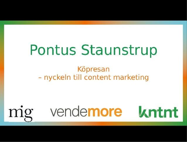Pontus Staunstrup Köpresan Nyckeln till Content marketing