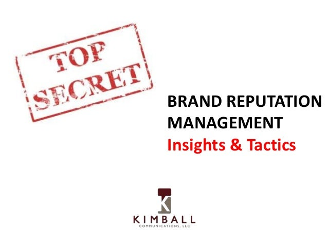 BRAND REPUTATION MANAGEMENT Insights & Tactics