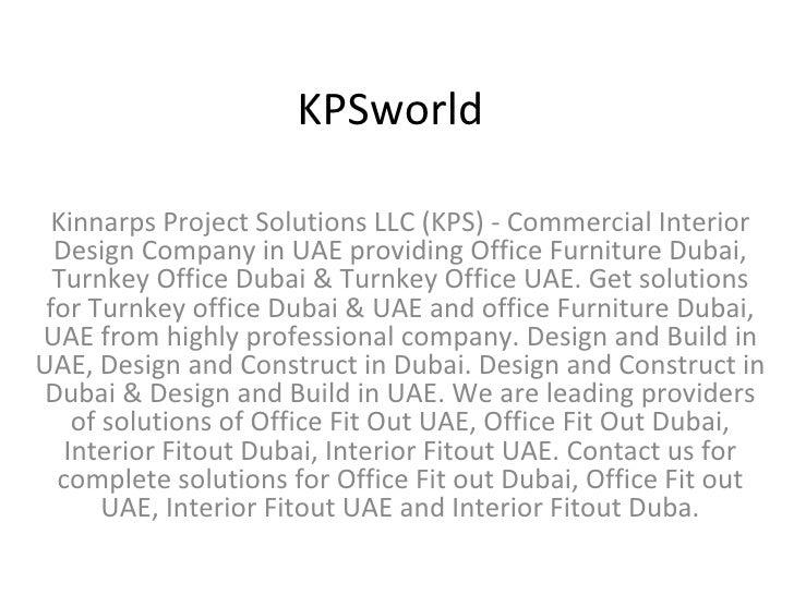 KPSworld Kinnarps Project Solutions LLC (KPS) - Commercial Interior Design Company in UAE providing Office Furniture Dubai...