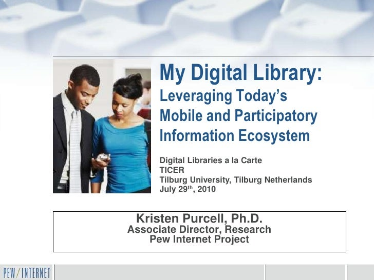 My Digital Library:      Leveraging Today's      Mobile and Participatory      Information Ecosystem      Digital Librarie...