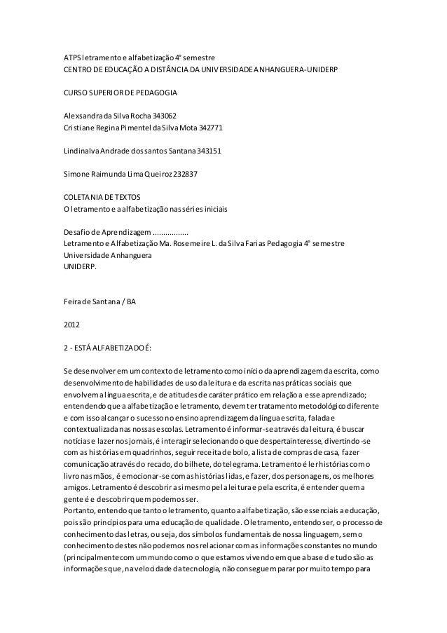 ATPSletramentoe alfabetização4°semestre CENTRO DE EDUCAÇÃOA DISTÂNCIA DA UNIVERSIDADEANHANGUERA-UNIDERP CURSO SUPERIOR DE ...