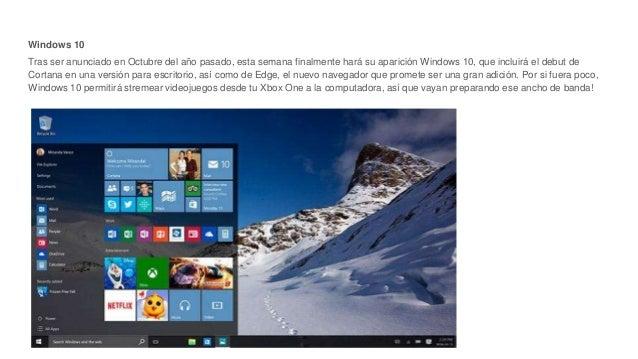 Windows 10 Tras ser anunciado en Octubre del año pasado, esta semana finalmente hará su aparición Windows 10, que incluirá...