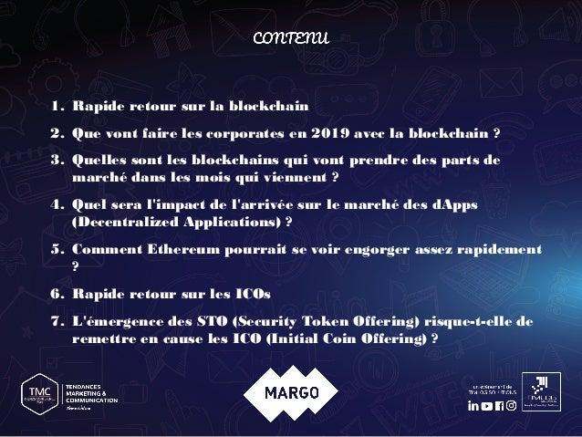 Keynote Trend Marketing Conference 2019 - Marrakech - Tendances sur la Blockchain 2019 Slide 3