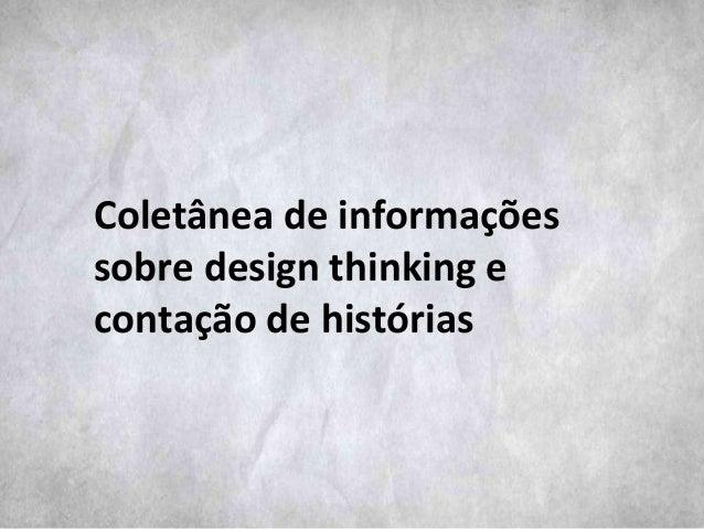 Coletânea de informações sobre design thinking e contação de histórias