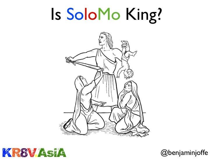 Is SoloMo King?              @benjaminjoffe
