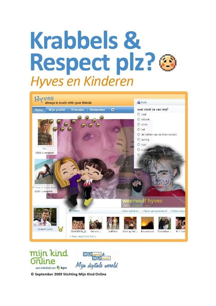 © September 2009 Stichting Mijn Kind Online