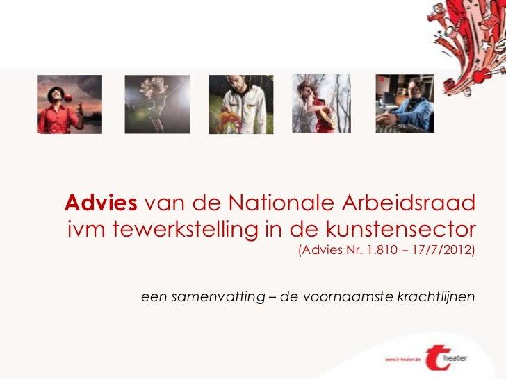 Advies van de Nationale Arbeidsraadivm tewerkstelling in de kunstensector                            (Advies Nr. 1.810 – 1...