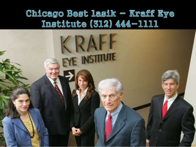 Laser Eye Surgery Chicago - Kraff Eye Institute (312) 444-1111