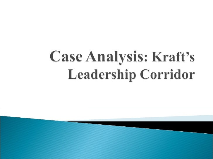 BriefDescription about Kraft Case Introduction Leadership Corridor Model Analysis Of The Case Conclusion In Perspect...